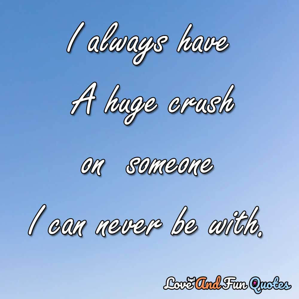 crush quotes for him