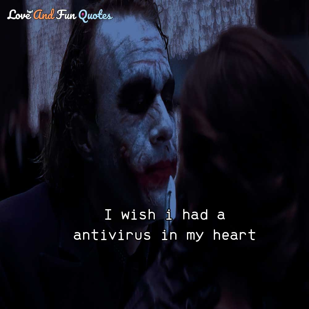 I wish i had a antivirus in my heart
